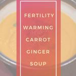 fertility-carrot-ginger-soup-recipe