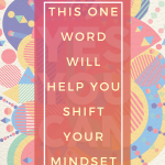 use-can-to-shift-your-mindset